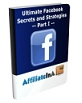 Ultimate Facebook Strategies and Secrets - Part I